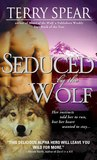 Seduced by the Wolf by Terry Spear