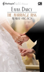 Memikat Sang Bos [The Marriage Risk] by Emma Darcy
