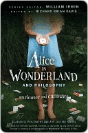 Alice in Wonderland and Philosophy: Curiouser and Curiouser
