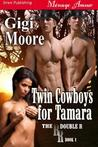 Twin Cowboys for Tamara (The Double R #1)