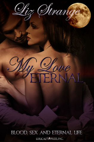My Love Eternal by Liz Strange