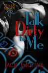 Talk Dirty To Me by Jack  Greene