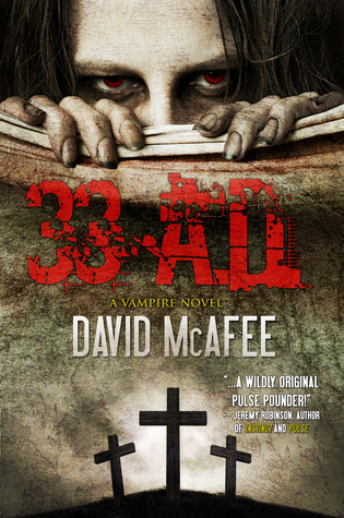 33 A.D. by David McAfee