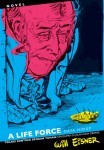 A Life Force - Daya Hidup by Will Eisner