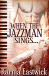 When The Jazzman Sings...