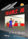 SEAMS16: A New Home (#1)