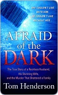 Afraid of the Dark by Tom Henderson
