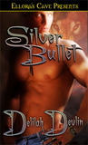 Silver Bullet (My Immortal Knight, # 6)
