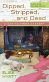 Dipped, Stripped, and Dead (A Daring Finds Mystery #1)