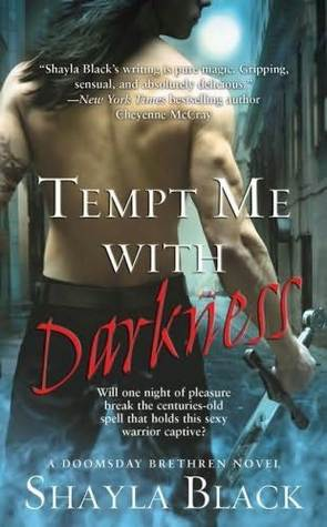 Tempt Me with Darkness (Doomsday Brethren, #1)