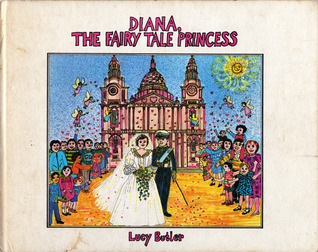 Diana, The Fairy Tale Princess by Lucy Butler
