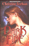 Dark Fire (Dark, #6)