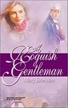 A Roguish Gentleman (Harlequin Historical Subscription, #129)
