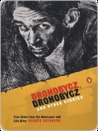 Drohobycz, Drohobycz and Other Stories: True Tales from the Holocaust and Life After