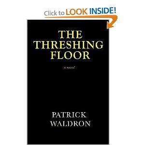 The Threshing Floor by Patrick Waldron