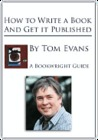 How to Write a Great Book and Get It Published