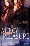 At the Mercy of Her Pleasure (A Tarthian Empire Story, Antonello Brothers, #1)