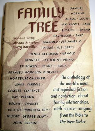 Family Tree: An Anthology of the World's Most Distinguished Fiction and Nonfiction About Family Relationships...