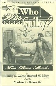 Who Was Guilty? Two Dime Novels  by  Philip Warne