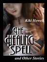 The Healing Spell And Other Stories