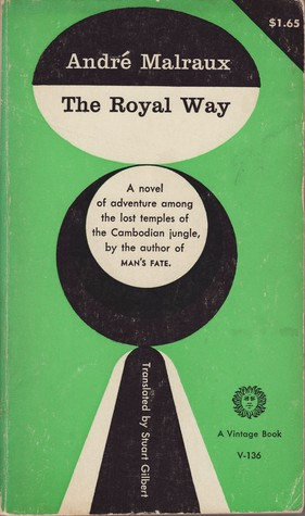 The Royal Way by André Malraux
