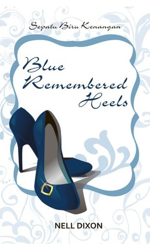 Blue Remembered Heels by Nell Dixon