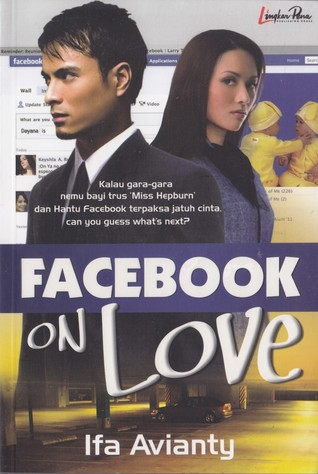 Facebook On Love by Ifa Avianty