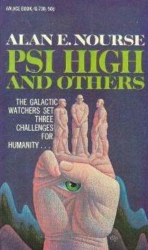 Psi High And Others by Alan E. Nourse