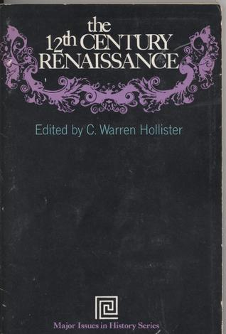 The Twelfth-Century Renaissance (Major Issues in History)