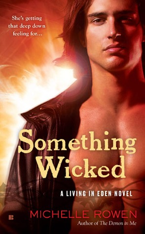 Something Wicked by Michelle Rowen