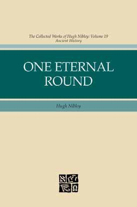 One Eternal Round by High Nibley