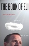 The Book of Eli by Sam Moffie
