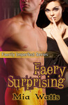 Faery Surprising (Faerily Imperfect #2)
