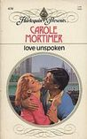 Love Unspoken by Carole Mortimer