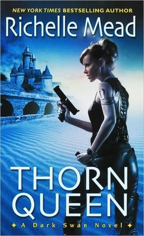 Thorn Queen (Dark Swan, #2)