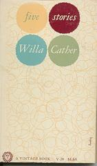 Five Stories by Willa Cather