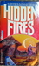 Hidden Fires
