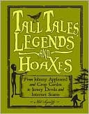 Tall Tales, Legends and Hoaxes