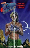 The Squire's Crystal (Professor Bernice Summerfield Collection)