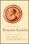 The Papers of Benjamin Franklin, Vol. 7: Volume 7: October 1, 1756 through March 31, 1758