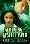 Seducing a Wallflower (Strange Hollow)