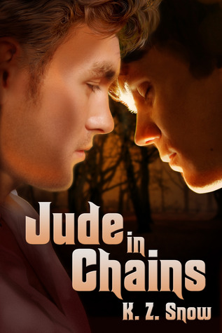 Jude in Chains by K.Z. Snow