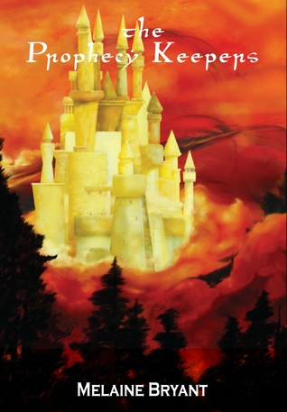 The Prophecy Keepers by Melaine Bryant