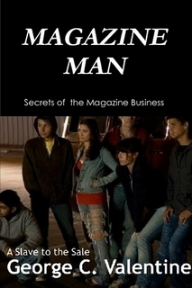 MAGAZINE MAN a slave to the sale