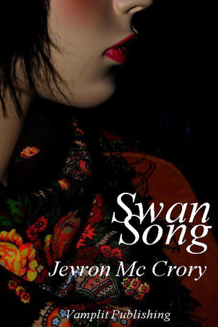 Swan Song by Jevron McCrory