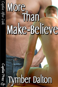 More Than Make-Believe by Tymber Dalton