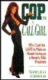 Cop to Call Girl by Norma Jean Almodovar