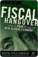 Fiscal Hangover by Keith Fitz-Gerald