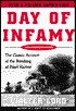 Day of Infamy the Classic Account of the Bombing of Pearl Harbor by Walter Lord