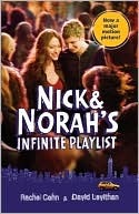 Nick and Norah's Infinite Playlist by Rachel Cohn